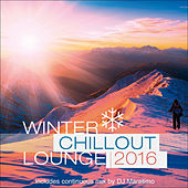 Play & Download Winter Chillout Lounge 2016 by Various Artists | Napster