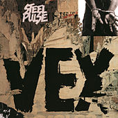 Play & Download Vex by Steel Pulse | Napster
