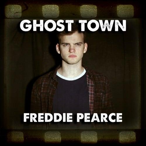 Ghost Town by Freddie Pearce