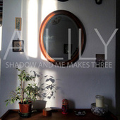Play & Download Shadow & Me Makes Three by A Lily | Napster