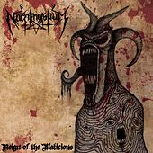 Play & Download Reign of the Malicious by Nachtmystium | Napster