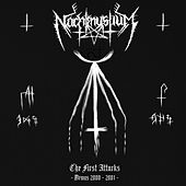 Play & Download The First Attacks - Demos 2000-2001 by Nachtmystium | Napster