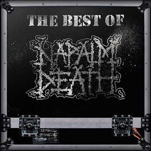 The Best of Napalm Death by Napalm Death