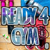 Ready 4 Gym, Vol. 2 by Various Artists