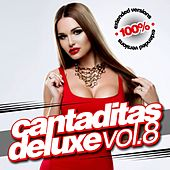Play & Download Cantaditas Deluxe Vol.8 by Various Artists | Napster