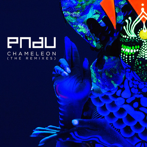 Play & Download Chameleon (Remixes) by Pnau | Napster