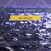 Share My Heart von Jim Reeves