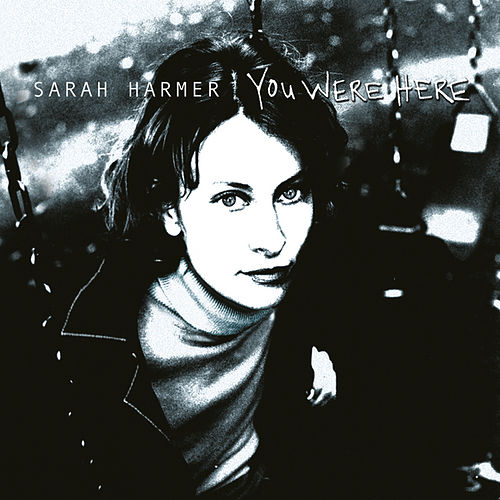 Play & Download You Were Here by Sarah Harmer | Napster