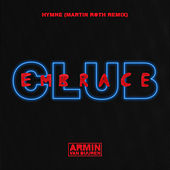 Play & Download Hymne (Martin Roth Extended Remix) by Armin Van Buuren | Napster