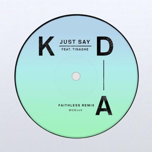 Just Say (Faithless Remix) de Various Artists