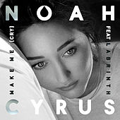 Play & Download Make Me (Cry) by Noah Cyrus | Napster