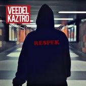 Respek von Veedel Kaztro