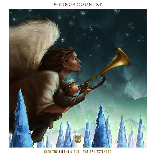 Play & Download Into The Silent Night (Extended) by For King & Country | Napster