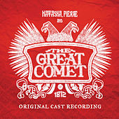 Play & Download Natasha, Pierre And The Great Comet Of 1812 by Various Artists | Napster