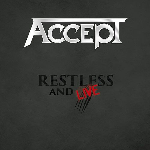 Play & Download Restless & Live by Accept | Napster
