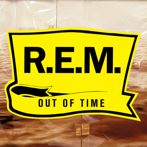 Play & Download Out Of Time by R.E.M. | Napster