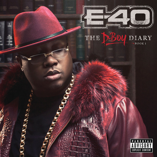 Play & Download The D-Boy Diary: Book 1 by E-40 | Napster