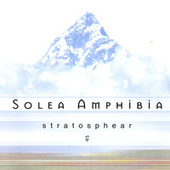 Play & Download Stratosphear by Solea Amphibia | Napster