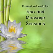 Play & Download Spa and Massage Sessions by Massage Music | Napster