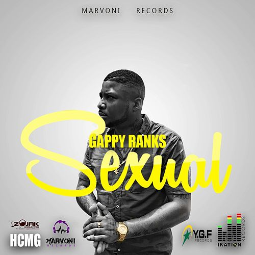 Play & Download Sexual - Single by Gappy Ranks | Napster