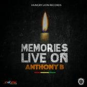 Memories Live On - Single von Anthony B