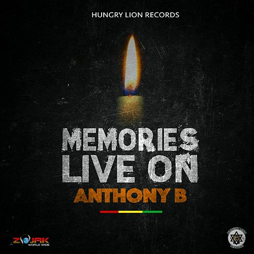 Memories Live On - Single by Anthony B