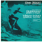 Slippery When Wet by Bud Shank