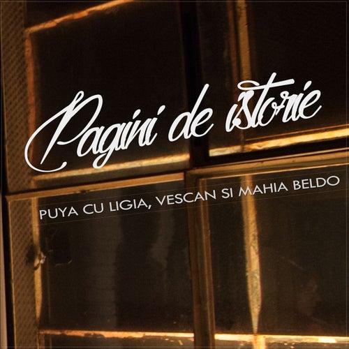 Puya cu Ligia, Vescan si Mahia Beldo - Pagini de Istorie by Puya