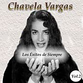 Chavela Vargas - Los Éxitos de Siempre, Vol. 2 by Chavela Vargas