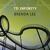 To Infinity by Brenda Lee