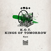 Play & Download Kaoz by Kings Of Tomorrow | Napster