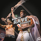 Play & Download Born to Rave, Vol. 5 by Various Artists | Napster