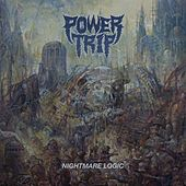 Play & Download Nightmare Logic by Power Trip | Napster