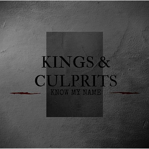 Play & Download Know My Name by kings | Napster