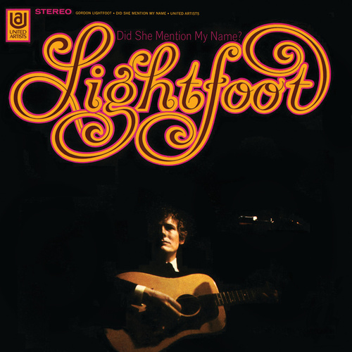 Play & Download Did She Mention My Name by Gordon Lightfoot | Napster