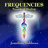 Frequencies: Sounds of Healing by Jonathan Goldman