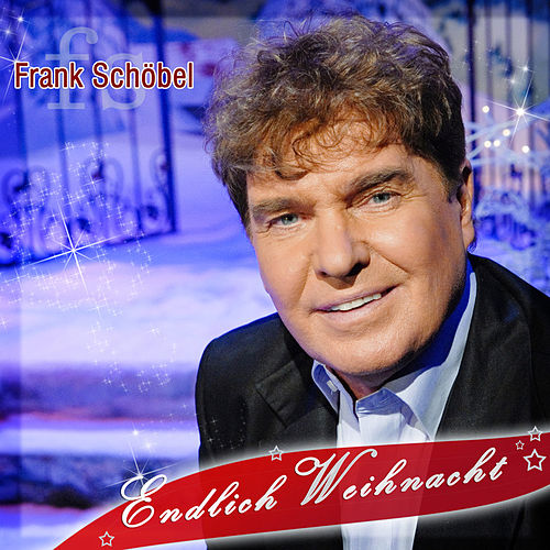 Play & Download Endlich Weihnacht by Frank Schöbel | Napster