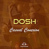 Play & Download Casual Conexion by Dosh | Napster