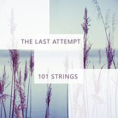 The Last Attempt by 101 Strings Orchestra