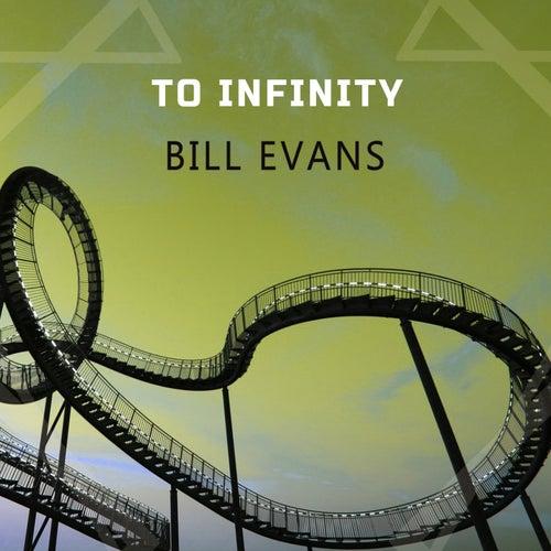 To Infinity von Bill Evans
