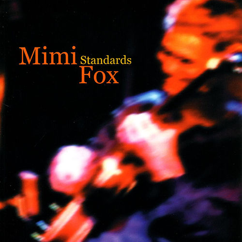 Standards by Mimi Fox