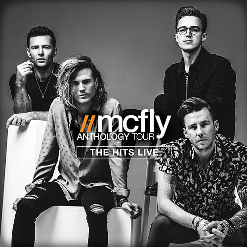 Anthology Tour (The Hits Live) by McFly
