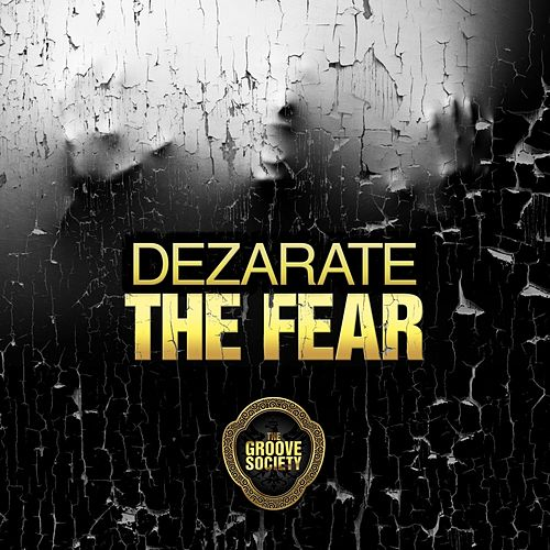 Play & Download The Fear by Dezarate | Napster