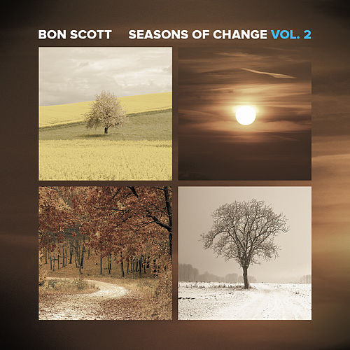Seasons Of Change Vol. 2 by Bon Scott