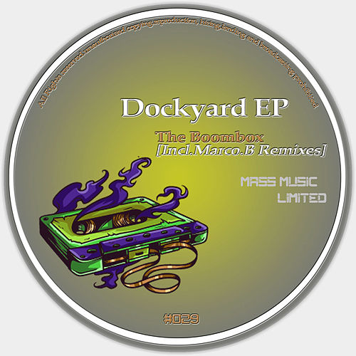 Play & Download Dockyard EP by BoomBox | Napster