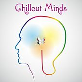 Play & Download Chillout Minds by Various Artists | Napster
