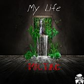 Play & Download My Life by Mr. Tac | Napster
