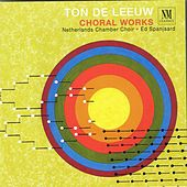 Play & Download Choral Works by Nederlands Kamerkoor | Napster