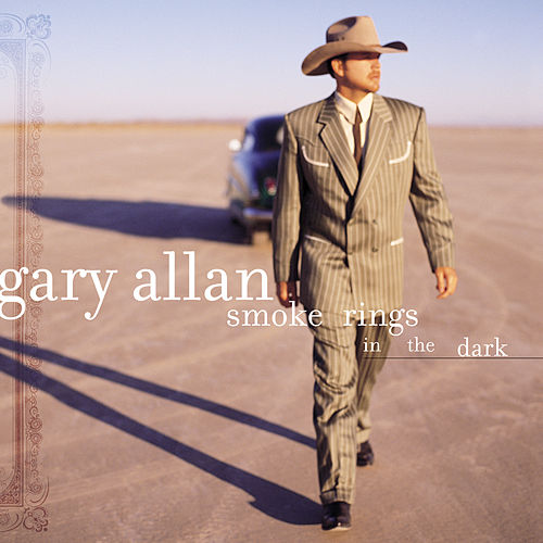 Play & Download Smoke Rings In The Dark by Gary Allan | Napster