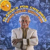 Play & Download Classics For Children by Arthur Fiedler | Napster